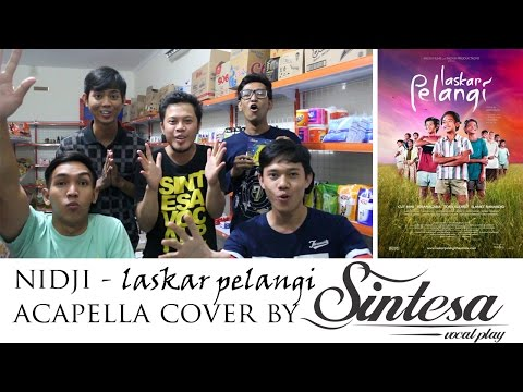 Laskar Pelangi - Sintesa Vocal Play (Acapella Version) Nidji