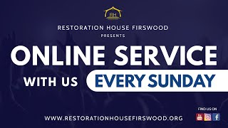 Restoration House Firswood | Sunday Service | Living In The Spirit
