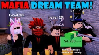 DREAM TEAM MAFIA TAKES OVER THE TOWN! Roblox JAILBREAK
