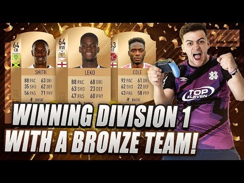 WINNING DIVISION 1 WITH A BRONZE TEAM ON FIFA 18 ULTIMATE TEAM!!!