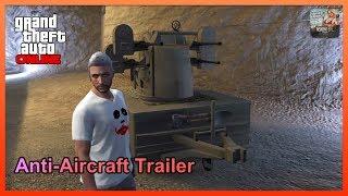 GTA Online - Anti-Aircraft Trailer - Gunrunning DLC