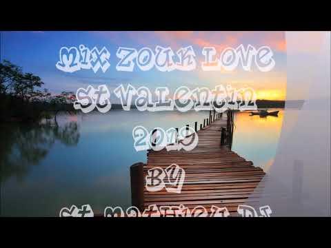 Mix Zouk Love St Valentin 2019 By St Mathieu Dj