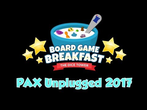 Board Game Breakfast  - PAX Unplugged 2017