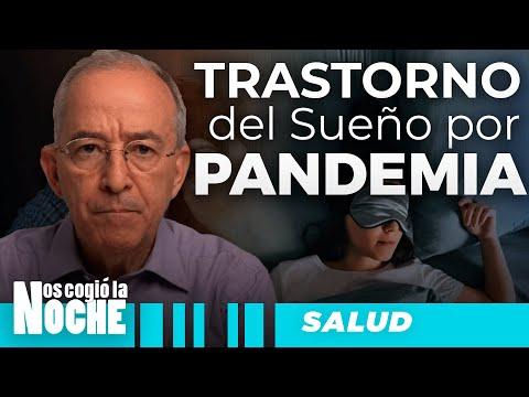 Trastorno Del Sueño Por Pandemia, Oswaldo Restrepo - Nos Cogió La Noche