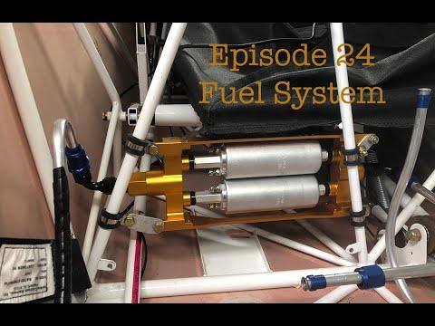 Episode 24 Fuel System