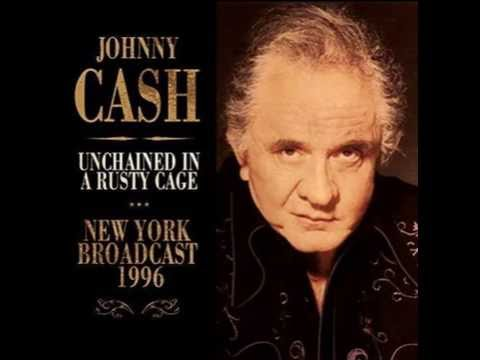 JOHNNY CASH UNCHAINED A RUSTY CAGE - NEW YORK BROADCAST 1996 Mp3