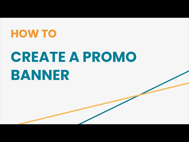 How to Create a Promo Banner