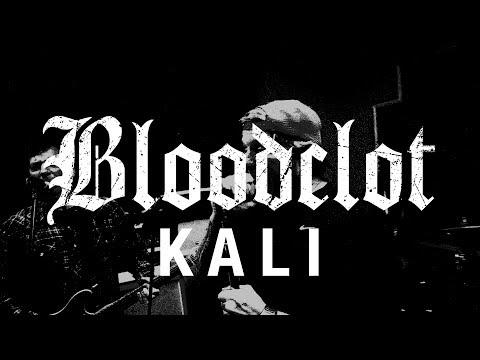 "Bloodclot ""Kali"" (OFFICIAL VIDEO)"