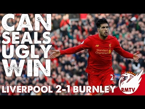 Liverpool 2-1 Burnley  | Emre Can Goal Seals 'Ugly Win' for Reds | Uncensored Match Reaction