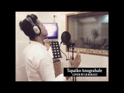 Tapaiko Anugraha Le - Cover By LB Baraily | Nepali Christian Song