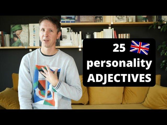 25 adjectifs de personnalité