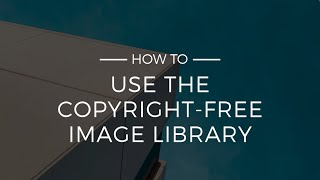 How To Use The Copyright Free Image Library