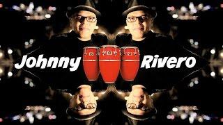 RANIEL1963 Presenta CONGA SOLO, El Maestro Johnny Rivero