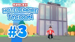 ENORME EXPANSION DE HOTELES - Roblox Hotel Empire Tycoon #3