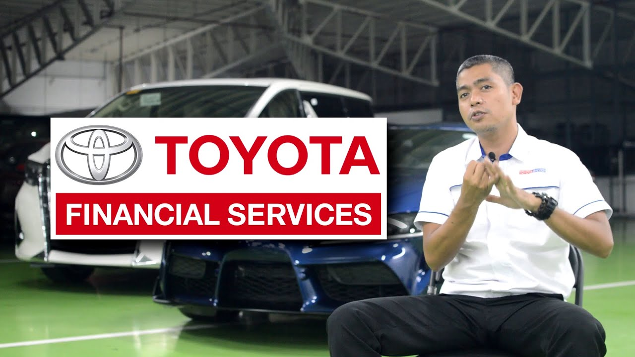 Toyota Financial Services (TFS) Philippines: Sino, Ano, at Paano?