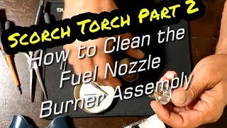 Scorch torch lighter teardown, fix, repair and reassembly
