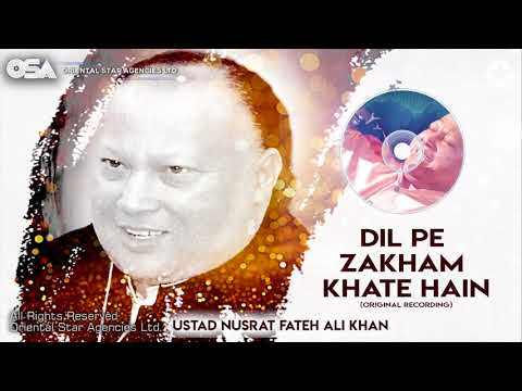 Dil Pe Zakham Khate Hain | Ustad Nusrat Fateh Ali Khan | Official Version | OSA Worldwide