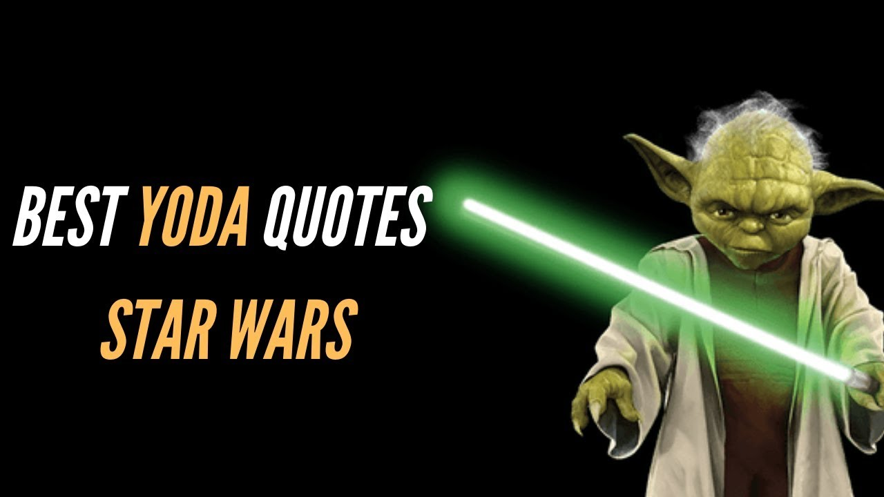 Yoda Quotes from Star Wars – Quotes Update