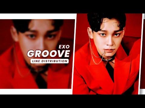 EXO • Groove (춤) | Line Distribution