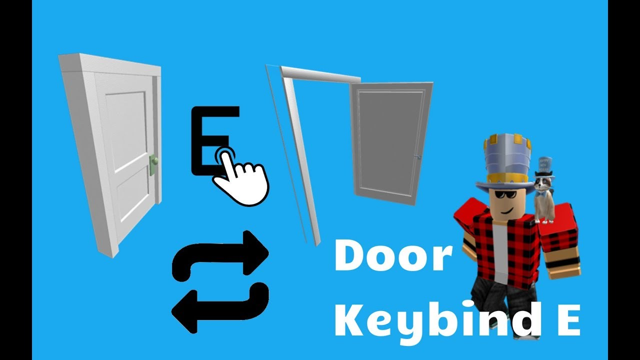 Roblox Key Binds Roblox Studio Tutorial Door Keybind E Youtube