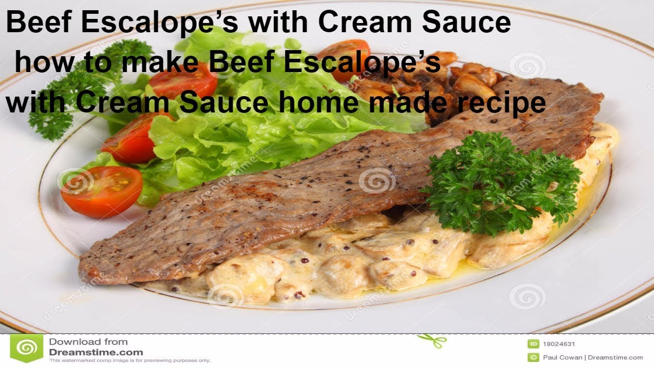 Beef Escalope's with Cream Sauce how to make Beef Escalope ...
