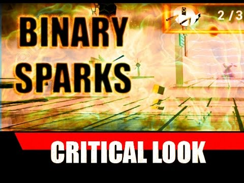Binary Sparks Review | First Look Gameplay and Critical Review