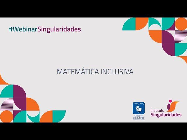 Webinar - Matemática Inclusiva