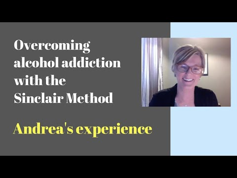 Andrea's Sinclair Method Experience | Naltrexone for Alcohol Addiction