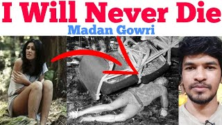 I WILL NEVER DIE!   Tamil   Madan Gowri   MG   Real life story