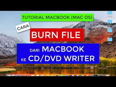 Cara Burn File dari Macbook ke CD atau DVD writer