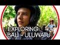 Exploring Uluwatu in Bali