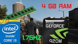 GTA 5 PC on 4GB RAM - I3 4005U 1.7GHZ - GT920M 2GB - Windows 10 Home