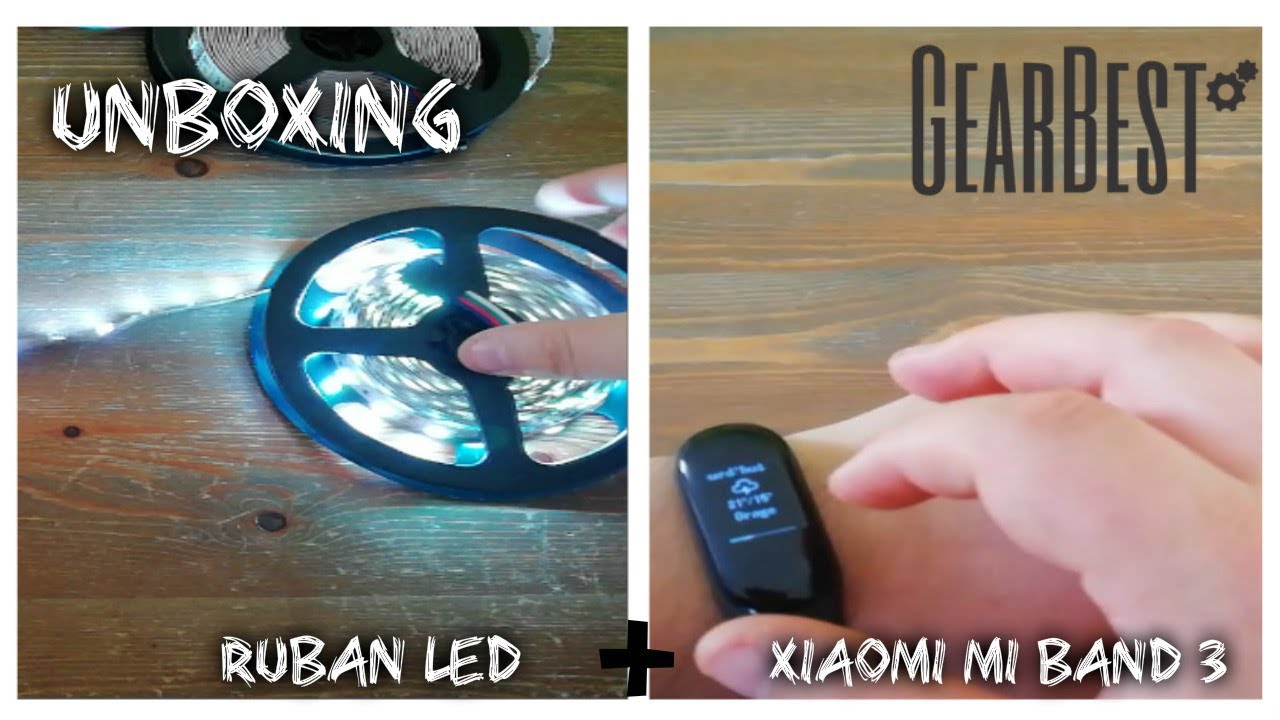 ▶UNBOXING HIGH TECH FR MONTRE CONNECTEE XIAOMI MI BAND 3 + RUBAN LED