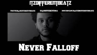 The Weeknd x Drake x jhene aiko type beat-Never Falloff prod.ItzDifferenbeatz