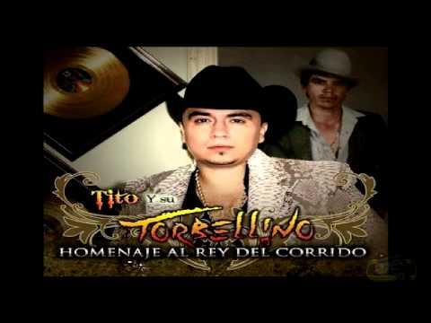 Tito Y Su Torbellino - Corrido De Chalino Sanchez(2012)
