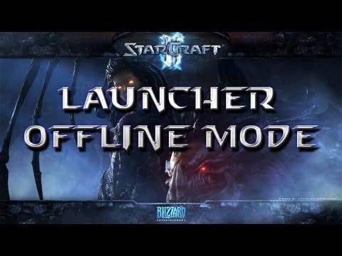 Starcraft 2 Launcher Offline Mode - Offline Launcher