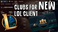 How to use Clubs on the NEW Client - League of Legends