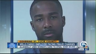 Wells Fargo employee facing fraud charges