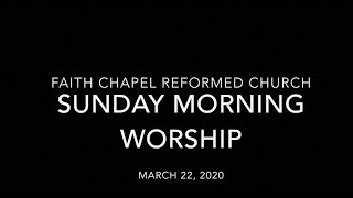 Faith Chapel RCA Morning Worship