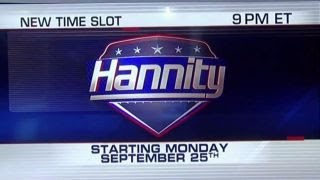 'Hannity' moves to 9 pm ET on Monday