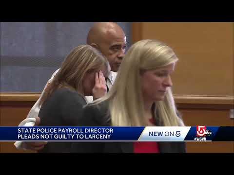 State Police payroll director pleads not guilty to larceny
