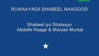 RUWAAYADII SHABEEL NAAGOOD - Shabeel iyo Shamado.wmv