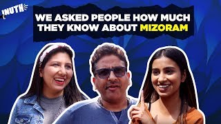 We Asked People How Much They Know About Mizoram