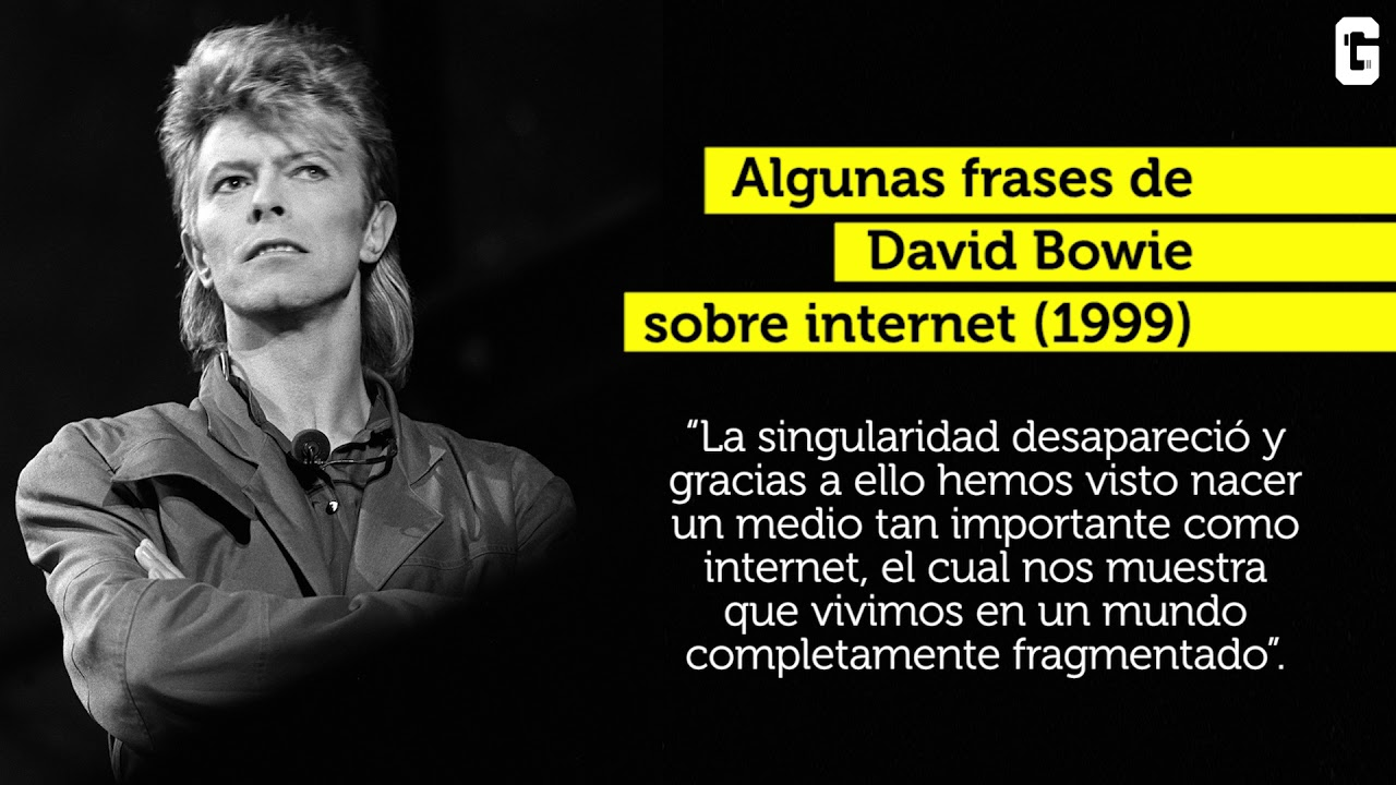 Frases De David Bowie Sobre Internet 1999 Youtube