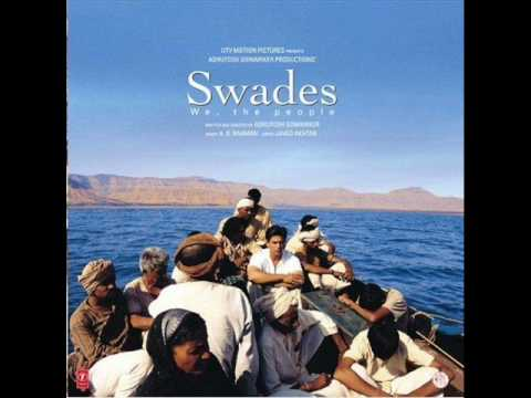 Swades - Score - 7. Aayo Re