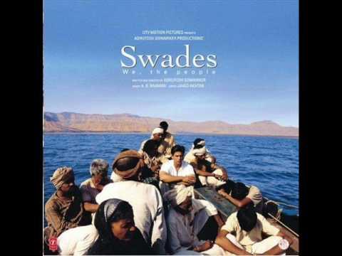 Swades - Score - 7. Aayo Re