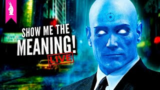 Watchmen (2009) - Filming The Unfilmable - Show Me the Meaning! LIVE!