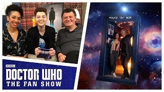 Pearl Mackie & Steven Moffat - The Aftershow - Doctor Who: The Fan Show