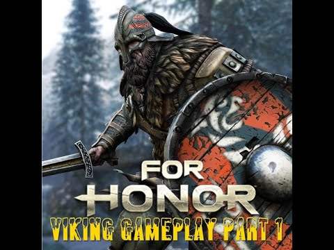 For Honor Gameplay Walkthrough Viking Campaign Part 1 - Raiders