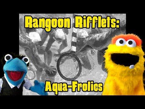 Rangoon Rifflets: Aqua-Frolics